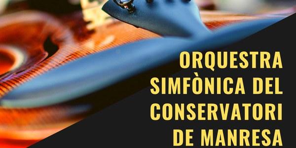 Bellpuig Ressona: Orquestra Simfònica del Conservatori de Manresa