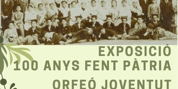 EXPOSICIÓ CENTENARI ORFEÓ JOVENTUT