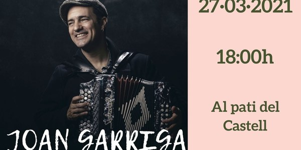 Festa Major de Primavera. Concert amb Joan Garriga i el Mariatxi Galàctic