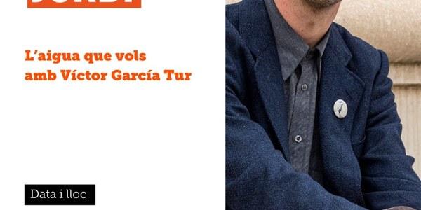 """Presentació del llibre """"L'aigua que vols"""", amb Víctor García Tur"""